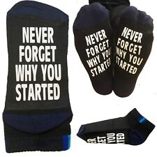 Never forget why you started socks - start up business novelty present gift sock