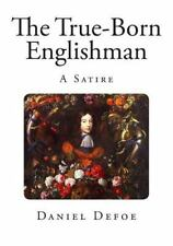 The True-Born Englishman : A Satire (2014, Paperback)