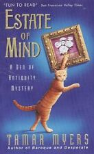 Estate of Mind (Den of Antiquity) ( Myers, Tamar ) Used - VeryGood