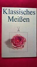 """""""Klassisches Meißen"""", Info ü/ das Wirken der Porzellan-Manufaktur Meißen, 1985"""