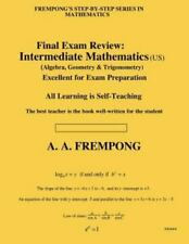 Final Exam Review : Intermediate Mathematics (Us) by A. A. Frempong (2013,...