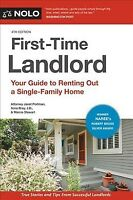 First-Time Landlord : Your Guide to Renting Out a Single-Family Home, Paperba...