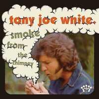 Tony Joe White - Smoke From The Chimney (NEW CD) PREORDER 07/05/21