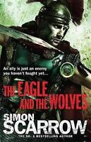 The Eagle and the Wolves, Scarrow, Simon, Used; Good Book