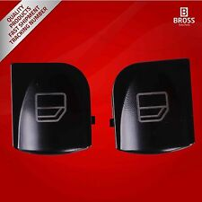 2X Window Switch Button Cover Front Left Door For Mercedes C W203 2000-2007