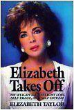 Elizabeth Takes Off by Elizabeth Taylor