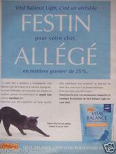 PUBLICITÉ VITAL BALANCE LIGHT C'EST UN FESTIN POUR VOTRE CHAT - ADVERTISING