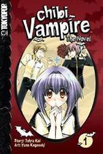 Chibi Vampire: The Novel, Vol. 1 by Tohru Kai, Yuna Kagesaki, Good Book