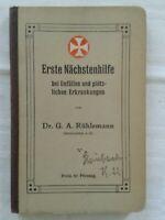 Erste Nächstenhilfe bei Unfällen und plötzlichen Erkrankungen, Ratgeber 1913