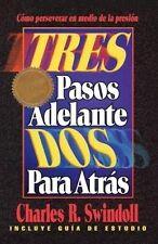USED (GD) Tres Pasos Adelante, Dos Para Atrás by Charles R. Swindoll