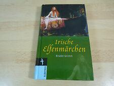 Irische Elfenmärchen der Brüder Grimm / Gebunden / Albatros Verlag