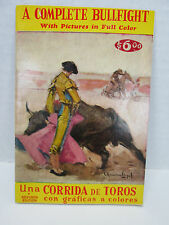 A Complete Bullfight With Pictures in Full Color Book Una Corrida de Toros T