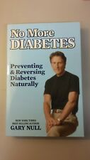 No More Diabetes : Prevent or Cure Diabetes and Blood-Suger Disorders in 90 Day…