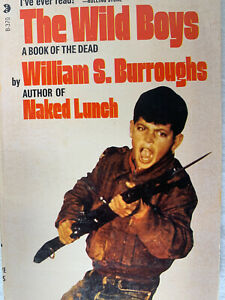 THE WILD BOYS by William S. Burroughs - 1st 1971 Dell printing PB - Rare