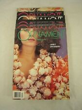 """Back Issues - Lot of 6 """"Ornament"""" magazines - Autumn, Winter 1991, 4 from 1992"""
