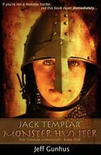 Jack Templar Monster Hunter (Paperback or Softback)