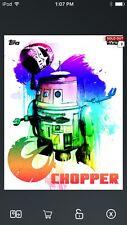 Topps Star Wars Digital Card Trader Hyper Color Chopper Art/Rebellion Insert