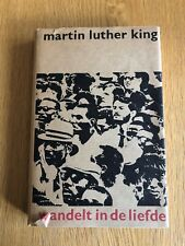 WANDELT IN DE LIEFDE by MARTIN LUTHER KING - H/B D/W - 1965 - UK POST £3.25