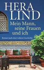 Mein Mann, seine Frauen und ich von Hera Lind (13.08.2018, Taschenbuch)