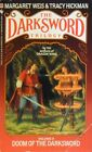 Doom Of The Darksword by Weis Margaret Hickman Tracy. - Book - Paperback