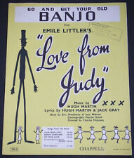 Go And Get Your Old Banjo - Love From Judy - Hugh Martin & Jack Gray Sheet Music