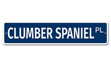 """5668 Ss Clumber Spaniel 4"""" x 18"""" Novelty Street Sign Aluminum"""