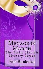 Menace in March: The Emily Sinclair Mystery Series