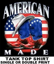 COUNTRY TIL I DIE AMERICAN MADE A WAY OF LIFE COWBOY WESTERN HAT BOOTS TANK TOP