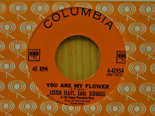 Lester Flatt Earl Scruggs country 45 You Are My Flower bw My Saro Jane Coulmbia