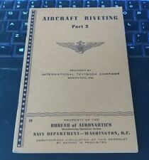 Aircraft Riveting Part 2 WWII ERA Booklet U.S. Navy