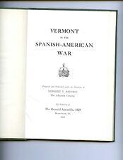 dm - VERMONT IN THE SPANISH-AMERICAN WAR, Johnson, Herbert T. VG HB
