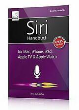 Siri Handbuch: für Mac, iPhone, iPad, Apple TV & Ap...   Buch   Zustand sehr gut