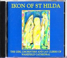 GIRL CHORISTERS OF WAKEFIELD CATHEDRAL - Ikon Of St Hilda 1999 Choral CD