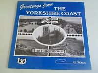 Greetings From The Yorkshire Coast A History In Picture Postcards + Illustrated