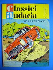 § CLASSICI AUDACIA n. 27  -  SFIDA A RIC ROLAND !!   EDICOLA !!