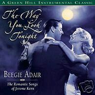 The Way You Look Tonight - Beegie Adair