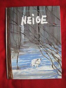 Neige  (Cartonné)  Olga Lecaye   Ecole des Loisirs