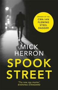 Spook Street: Jackson Lamb Thriller 4: Jackson Lamb Thriller 04, Herron, Mick, N