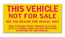 This Vehicle Not For Sale Vinyl Sticker - Yellow with Red Letters (100 per pack)