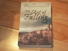 The Art of Falling - Deborah Lawrenson 1st Edition - Signed, dated & first lined
