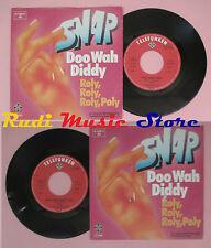 LP 45 7'' SNAP Doo wah diddy Roly poly 1979 germany TELEFUNKEN no cd mc dvd