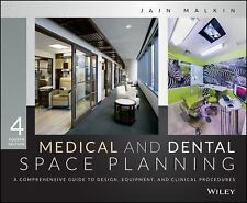 Medical and Dental Space Planning : A Comprehensive Guide to Design, Equipment,