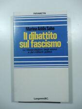 Il dibattito sul fascismo, M. Addis Saba, Parametri, Longanesi 1976