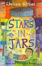 Stars in Jars: New and Collected Poems by Chrissie Gittins by Chrissie...