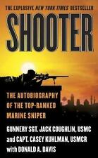 Shooter: The Autobiography of the Top-Ranked Marine Sniper Coughlin, Sgt. Jack,