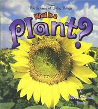 What is a Plant? (The Science of Living Things)-ExLibrary