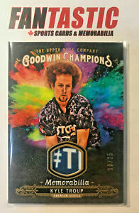 2018 UD Goodwin Champions Splash of Color Relic Card 10/25 KYLE TROUP SM-KT