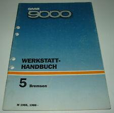 Werkstatthandbuch Saab 9000 Bremsen ab Baujahr 1985