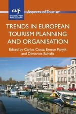 Trends in European Tourism Planning and Organisation (Aspects of Tourism), , New