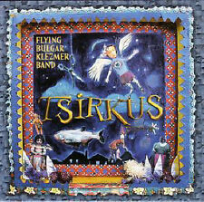 Flying Bulgar Klezmer Band, Tsirkus, Excellent